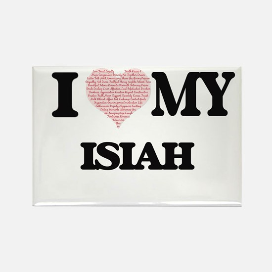 I Love my Isiah (Heart Made from Love my w Magnets