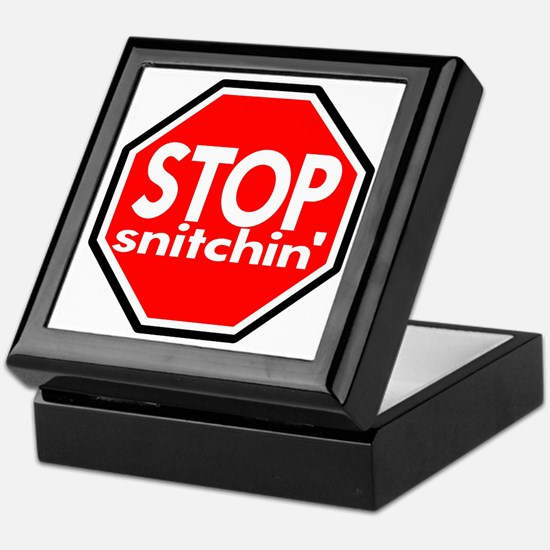 Stop Snitching Snitchin' Keepsake Box