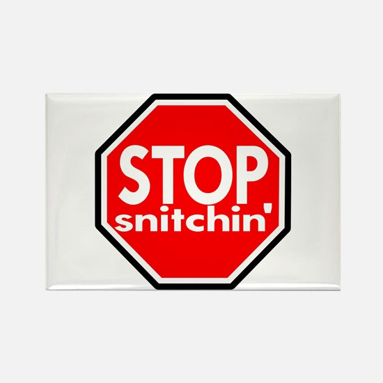 Stop Snitching Snitchin' Rectangle Magnet