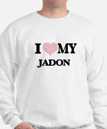 I Love my Jadon (Heart Made from Love m Sweatshirt