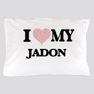 I Love my Jadon (Heart Made from Love Pillow Case