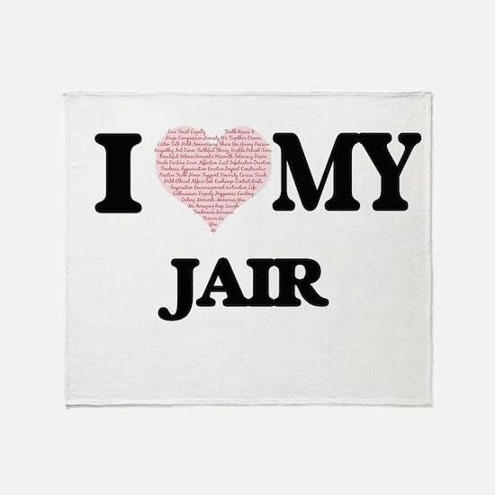 I Love my Jair (Heart Made from Love Throw Blanket