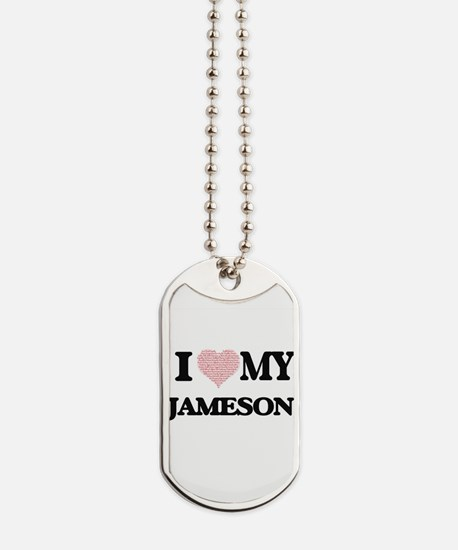 I Love my Jameson (Heart Made from Love m Dog Tags