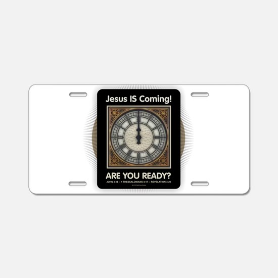 Jesus is Coming Aluminum License Plate