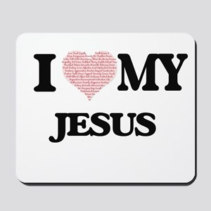 I Love my Jesus (Heart Made from Love my Mousepad