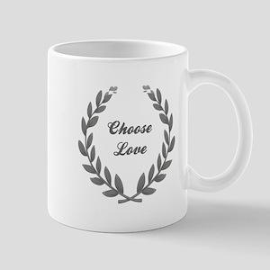 CHOOSE LOVE Mug