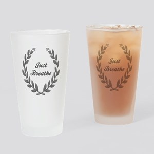 JUST BREATHE Drinking Glass