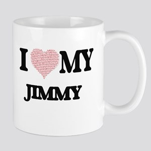 I Love my Jimmy (Heart Made from Love my word Mugs