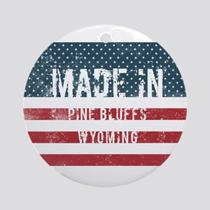 Made in Pine Bluffs, Wyoming Round Ornament