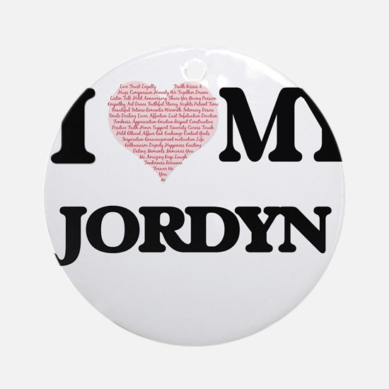I Love my Jordyn (Heart Made from L Round Ornament