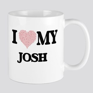 I Love my Josh (Heart Made from Love my words Mugs