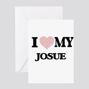 I Love my Josue (Heart Made from Lo Greeting Cards