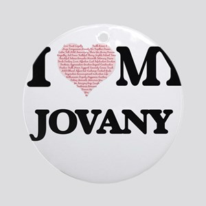 I Love my Jovany (Heart Made from L Round Ornament