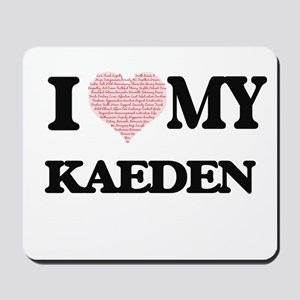 I Love my Kaeden (Heart Made from Love m Mousepad