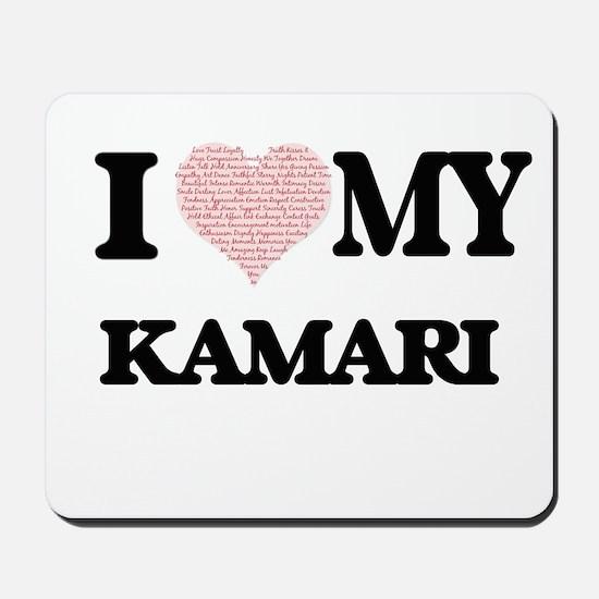 I Love my Kamari (Heart Made from Love m Mousepad