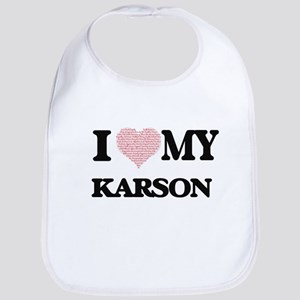 I Love my Karson (Heart Made from Love my word Bib