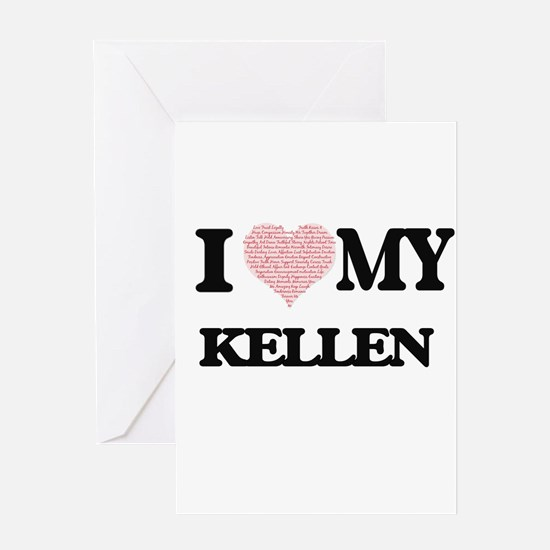 I Love my Kellen (Heart Made from L Greeting Cards