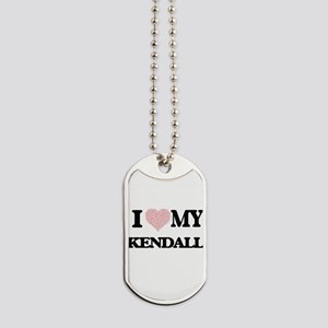 I Love my Kendall (Heart Made from Love m Dog Tags