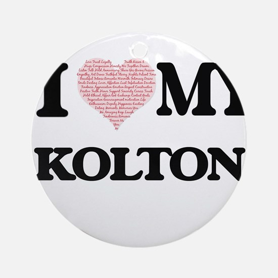 I Love my Kolton (Heart Made from L Round Ornament