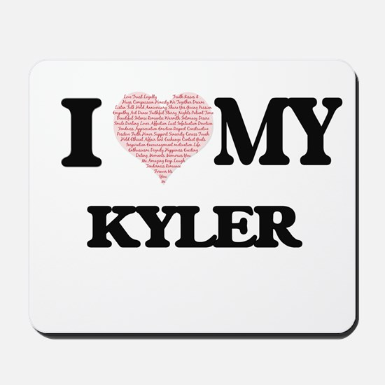 I Love my Kyler (Heart Made from Love my Mousepad