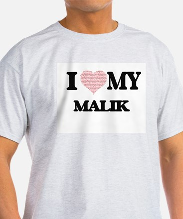I Love my Malik (Heart Made from Love my w T-Shirt