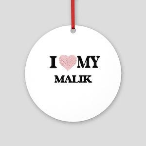 I Love my Malik (Heart Made from Lo Round Ornament