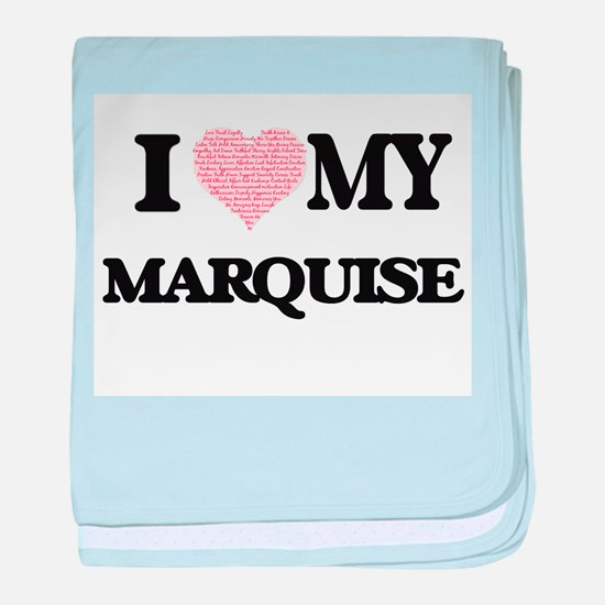 I Love my Marquise (Heart Made from L baby blanket