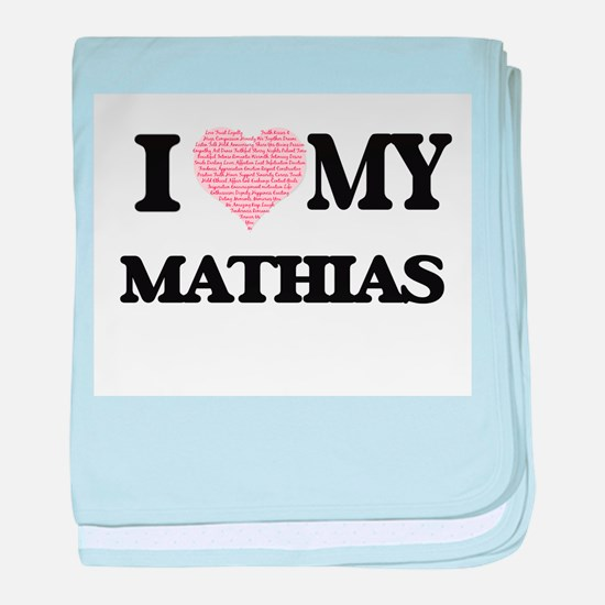 I Love my Mathias (Heart Made from Lo baby blanket