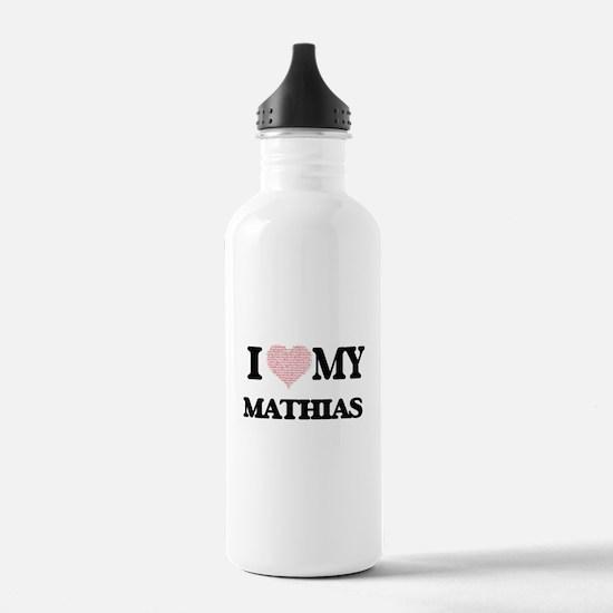 I Love my Mathias (Hea Water Bottle