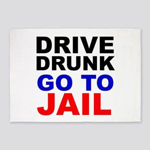 Drive Drunk Go To Jail 5'x7'Area Rug