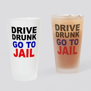 Drive Drunk Go To Jail Drinking Glass