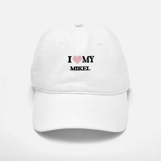 I Love my Mikel (Heart Made from Love my words Baseball Baseball Cap