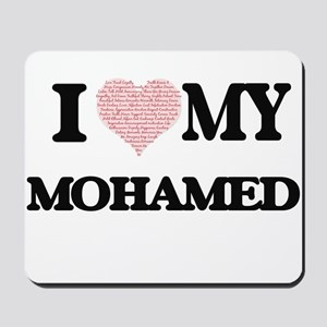 I Love my Mohamed (Heart Made from Love Mousepad