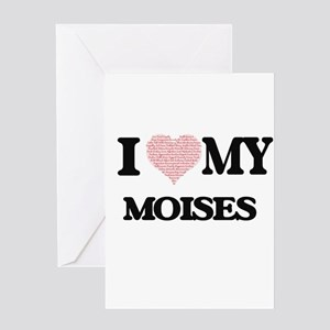 I Love my Moises (Heart Made from L Greeting Cards