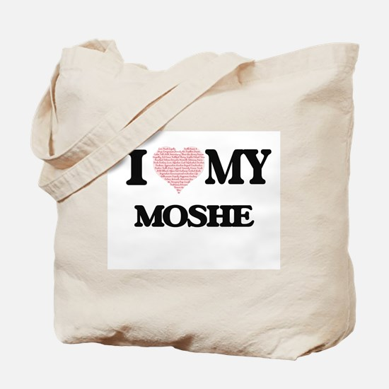 I Love my Moshe (Heart Made from Love my Tote Bag