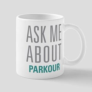 Ask Me About Parkour Mugs