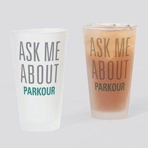Ask Me About Parkour Drinking Glass
