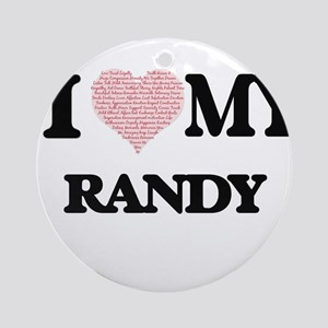I Love my Randy (Heart Made from Lo Round Ornament