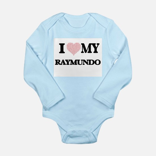 I Love my Raymundo (Heart Made from Love Body Suit