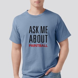 Ask Me About Paintball T-Shirt