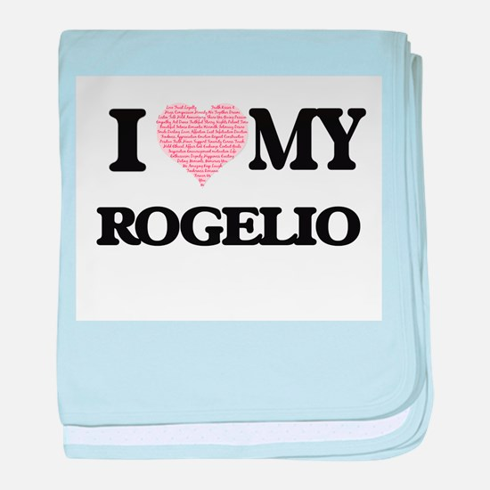 I Love my Rogelio (Heart Made from Lo baby blanket