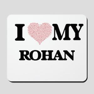 I Love my Rohan (Heart Made from Love my Mousepad