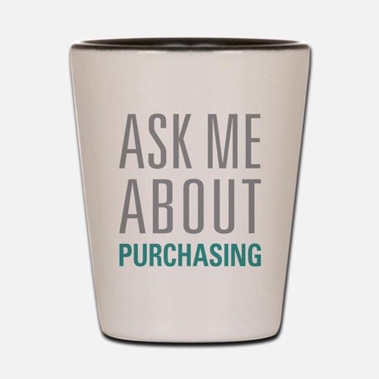 Purchasing Shot Glass