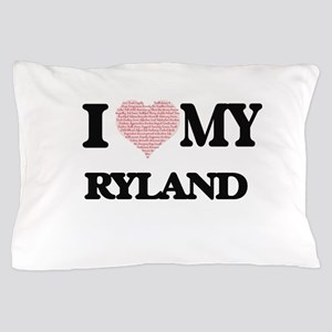 I Love my Ryland (Heart Made from Love Pillow Case