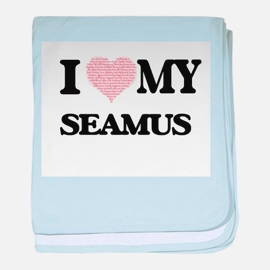 I Love my Seamus (Heart Made from Lov baby blanket