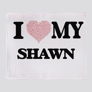 I Love my Shawn (Heart Made from Lov Throw Blanket