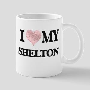 I Love my Shelton (Heart Made from Love my wo Mugs