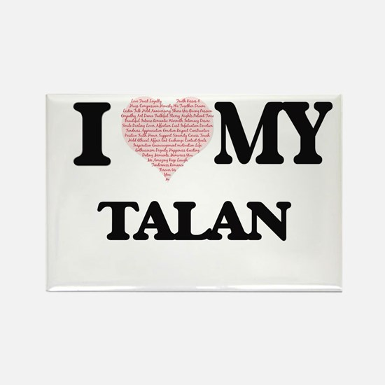 I Love my Talan (Heart Made from Love my w Magnets