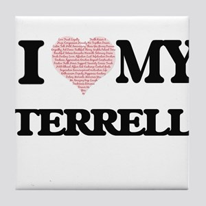 I Love my Terrell (Heart Made from Lo Tile Coaster