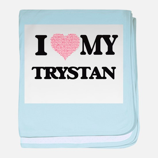 I Love my Trystan (Heart Made from Lo baby blanket